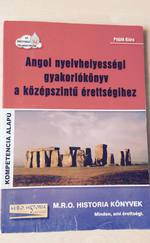 Angol nyelvhelyességi gyakorlóknyv a középszintű érettségihez