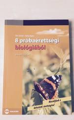 8 próbaérettségi biológiából