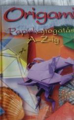 Origami papírhajtogatás A-Z