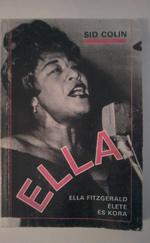 Ella - Ella Fitzgerald élete és kora