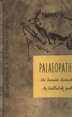 Palaeopathologia I-III.