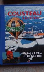 Cousteau kapitány a Calypso fedélzetén