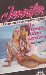 Ha Hawaii, akkor szerelem