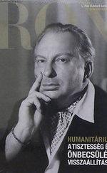 Humanitárius - A tisztesség és az önbecsülés visszaállítása - L. Ron Hubbard sorozat