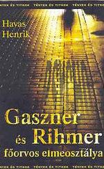 Gaszner és Rihmer főorvos elmeosztálya