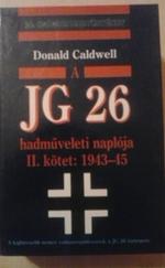 A JG26 hadműveleti naplója. II.kötet:1943-45
