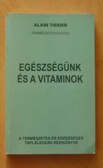Egészségünk és vitaminok
