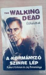 The Walking Dead - A kormányzó színre lép - Élőhalottak