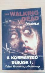 The Walking Dead - A kormányzó bukása I. - Élőhalottak