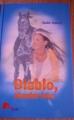 Diabló, álmaim lova