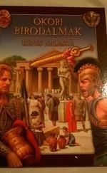 Ókori birodalmak - Képes atlasza