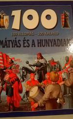 100 állomás - 100 kaland, Mátyás és a Hunyadiak