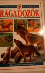 Ragadozók - Tudorka könyvek