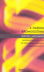 A három kromoszóma (RITKA kötet)