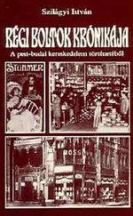 Régi boltok krónikája