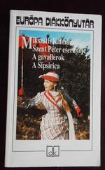 Európa Diákkönyvtár: Szent Péter esernyője; A gavallérok; A Sipsirica