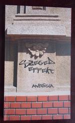 Szeged Effekt - Antológia