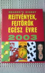 Rejtvények, fejtörõk egész évre 2003