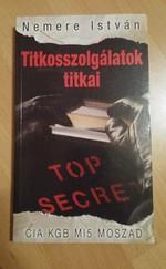 Titkosszolgálatok titkai