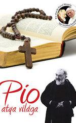Pio atya világa
