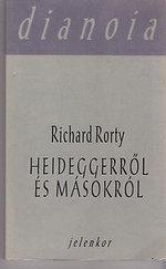 Heideggerről és másokról