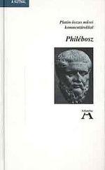 Philébosz (Platón összes művei kommentárokkal)