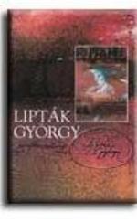 Lipták György monográfia