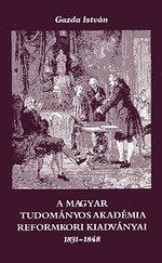 A Magyar Tudományos Akadémia reformkori kiadványai 1831-1848