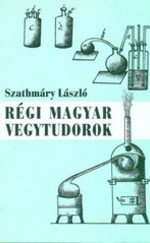 Régi magyar vegytudorok