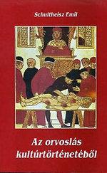 Az orvoslás kultúrtörténetéből