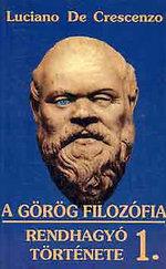 A görög filozófia rendhagyó története I-II.