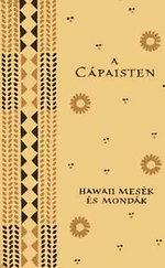 A cápaisten (Hawaii mesék és mondák) - Népek meséi
