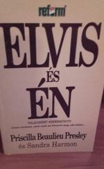 Elvis és én
