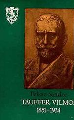 Tauffer Vilmos 1851-1934