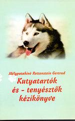 Kutyatartók és - tenyésztők kézikönyve