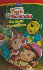 Barátaim: Tigris és Micimackó-Az álom nyomában