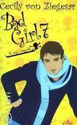 Bad Girl 7