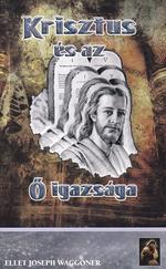 Krisztus és az Ő igazsága