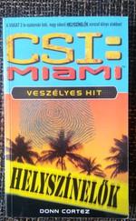 CSI: Helyszínelők - Miami (Veszélyes hit)
