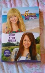Hannah Montana - A film (Regény a népszerű film alapján)