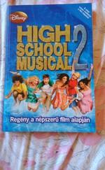 High School Musical 2. - Regény a népszerű film alapján