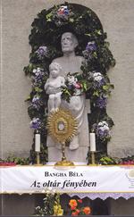 Az oltár fényében (ÚJ kötet)