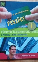 Pénzügy 1. - Példatár és feladatgyűjtemény