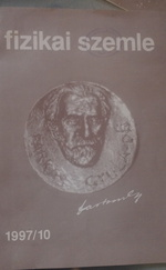 Fizikai szemle 1997/9 és 1997/10 ( Magyar fizikai folyóirat)