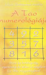 A Tao numerológiája (ÚJ és RITKA kötet)