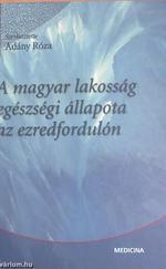 A magyar lakosság egészségi állapota az ezredfordulón