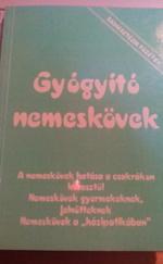 Gyógyító nemeskövek - Radiesztézia füzetek