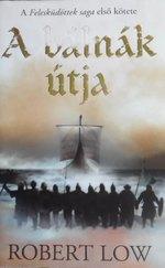 A Felesküdöttek saga 1. - A bálnák útja