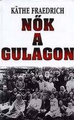 Nők a Gulagon