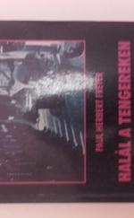 HALÁL A TENGEREKEN (A német tengeralattjárók a II. vh.-ban)